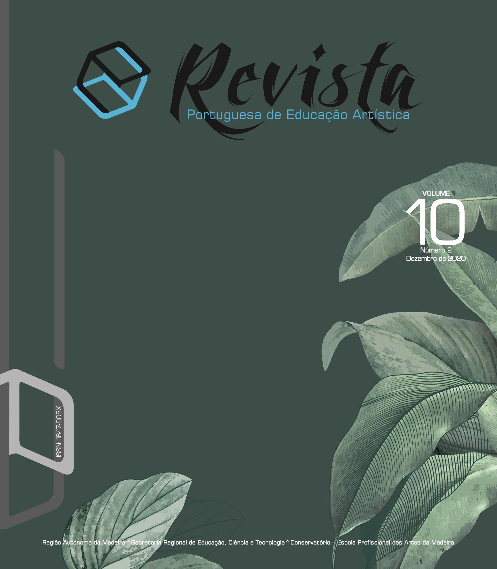 Ver Vol. 10 N.º 2 (2020): Revista Portuguesa de Educação Artística