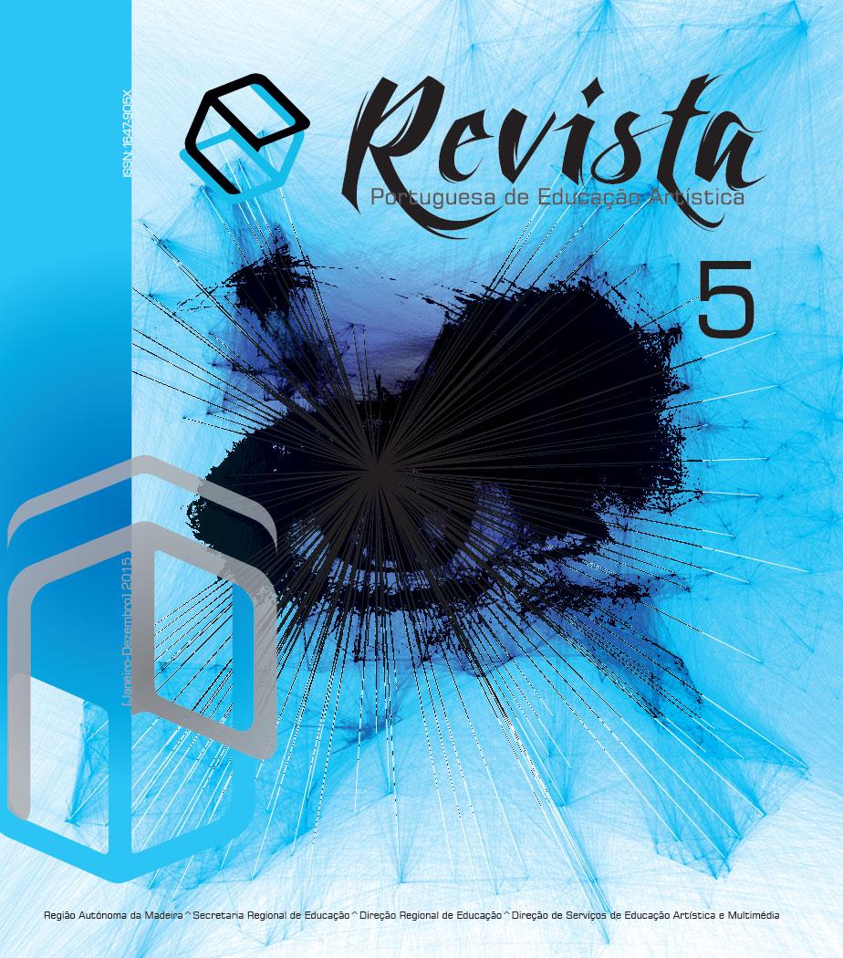 Ver Vol. 5 (2015): Revista Portuguesa de Educação Artística